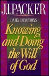 Knowing and Doing the Will of God