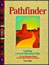 Pathfinder: Exploring Career & Educational Paths, Workbook