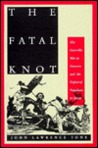 Fatal Knot by John Lawrence Tone