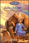 Julie Meyer: The Story of a Wagon Train Girl