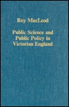 public-science-and-public-policy-in-victorian-england