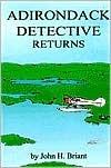 Adirondack Detective Returns