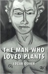 The Man Who Loved Plants
