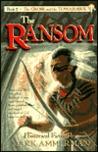 The Ransom (The Cross & the Tomahawk Ser.)