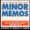 Minor Memos: The Wacky Side of Politics and Power from the Wall Street Journal's Washingto Wire