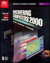 Discovering Computers 2000, Concepts for a Connected World, Web and CNN Enhanced, Perfect Bound