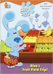 Blue's Fruit Field Trip!