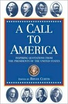 A Call to America: Inspiring Quotations from the Presidents of the United States
