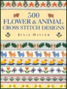 500 Flower and Animal Cross Stitch Design