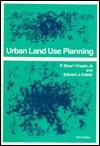 Urban Land Use Planning by F. Stuart Chapin III