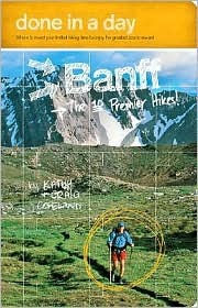 Done in a Day Banff: The 10 Premier Hikes!