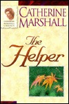 Ebook The Helper: He Will Meet Your Every Need by Catherine Marshall PDF!