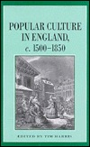 Popular Culture in England 1500-1850