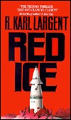 Red Ice (Commander T.C. Bogner, #2)
