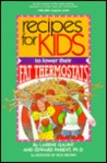 Recipes for Kids to Lower Their Fat Thermostats
