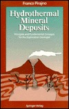 Hydrothermal Mineral Deposits: Principles and Fundamental Concepts for the Exploration Geologist