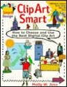 Clip Art Smart: How to Choose and Use the Best Digital Clip Art