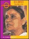Ela Bhatt: Uniting Women in India