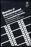 Memories of Underdevelopment & Inconsolable Memories