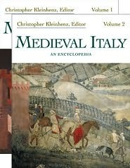 Medieval Italy: An Encyclopedia