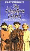 Golden Girls by Elvi Rhodes