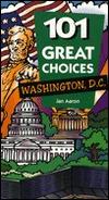 101 Great Choices: Washington, D.C