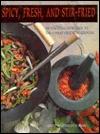 Spicy, Fresh, and Stir-Fried