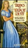 Dangerous: Savannah's Story (Brides of Wildcat County, #1)