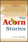 The Acorn Stories: Written 1988-1998