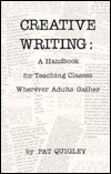 Creative Writing I: A Handbook for Teaching Classes Wherever Adults Gather