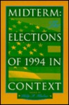 Midterm: The Elections Of 1994 In Context