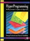 Hyperprogramming: Building Interactive Programs with HyperCard