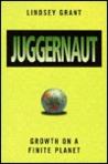 Juggernaut: Growth on a Finite Planet