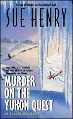 Murder on the Yukon Quest(Alex Jensen & Jessie Arnold 6)