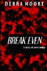 Break Even: A Story of Overcoming