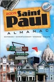 2009 Saint Paul Almanac by Kimberly Nightingale
