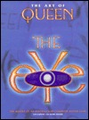The Art of Queen: The Eye--The Making of an Unparalleled Computer Action Game