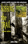 Kissing the Trail by John Zilly