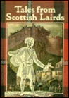Tales from Scottish Lairds