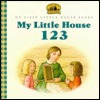 My Little House 123 (My First Little House Books)