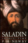 Saladin in His Time by P.H. Newby
