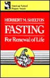 Fasting for Renewal of Life