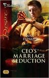 CEO's Marriage Seduction (Silhouette Desire, #1859)