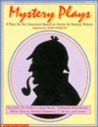 Mystery Plays: 8 Plays for the Classroom Based on Stories by Famous Writers