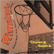 Rimshots: Basketball Pix, Rolls, and Rhythms