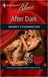 After Dark (Harlequin Blaze #446)