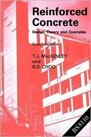 Reinforced Concrete: Design Theory and Examples