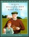 When Willard Met Babe Ruth