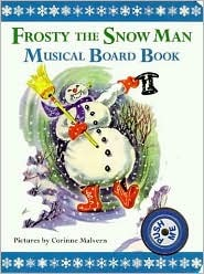 Frosty the Snow Man Musical Board Book