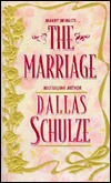 The Marriage by Dallas Schulze